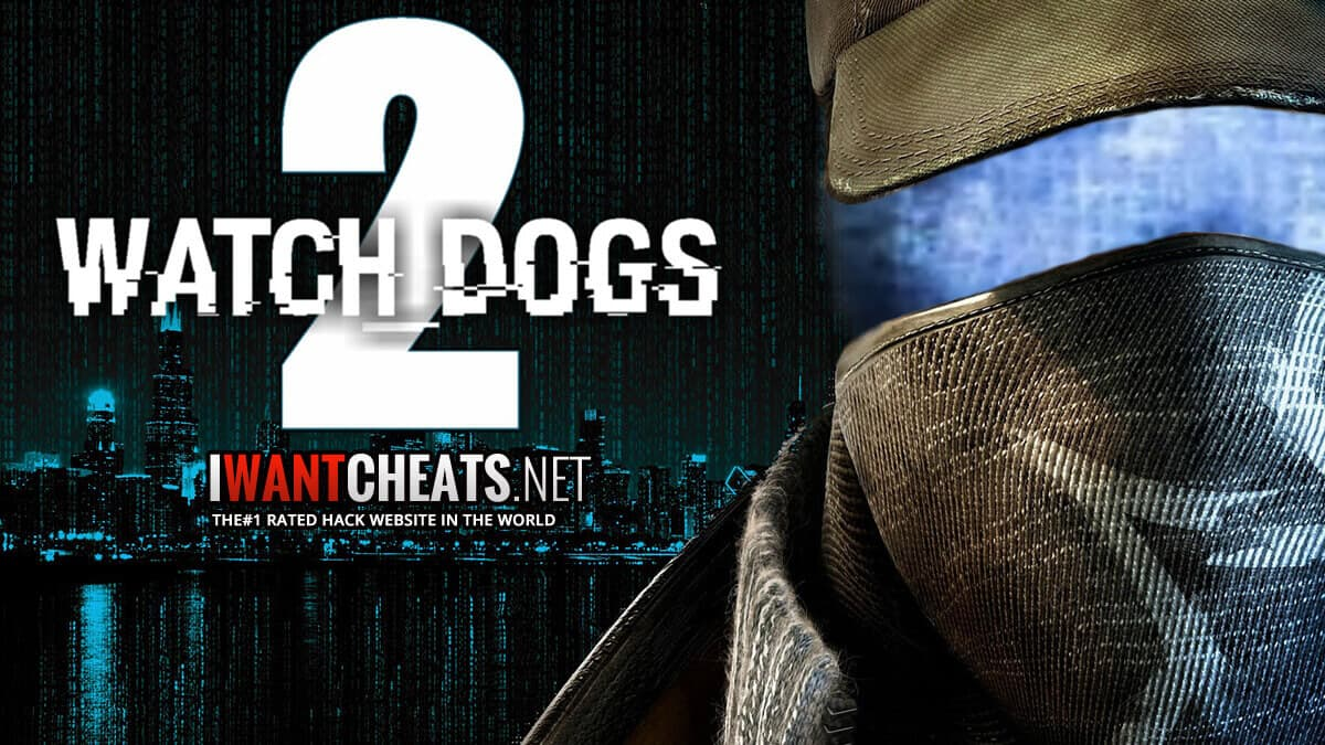 watch dogs 2 hacks