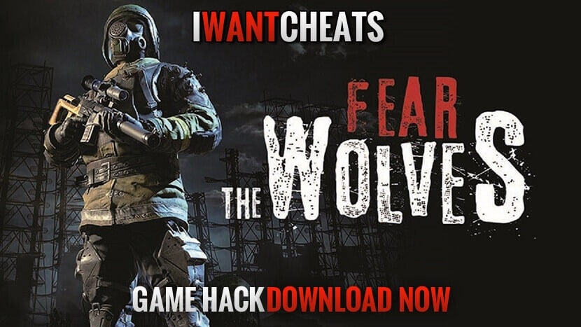 Fear the Wolves Hacks